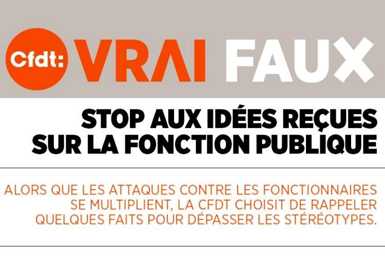 27fa323a182 VRAI – FAUX   Stop aux idées reçues sur la fonction publique (Mai 2018)